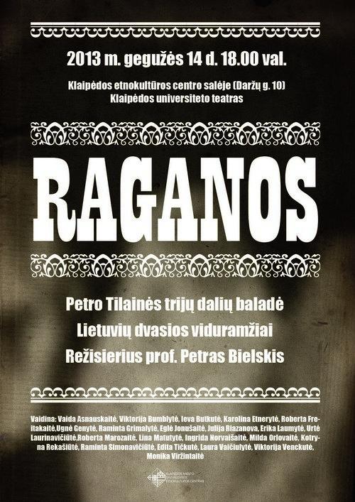 Spektaklis RAGANOS